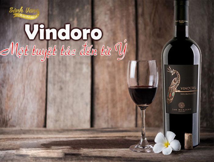 Vang Vindoro của hãng Sanmazano Tuyệt tác vang Ý